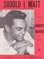 Johnny Mathis - Should I Wait